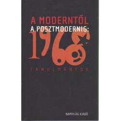 A moderntől a posztmodernig: 1968 ( Tanulmányok )