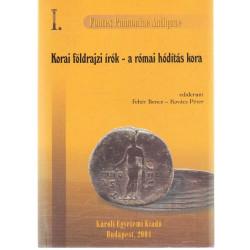 Az ókori Pannonia történetének forrásai ( Korai földrajzi írók - a római hódítás kora ( Kr. u. 54-ig )