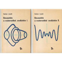 Bevezetés a matematikai analízisbe I-II .