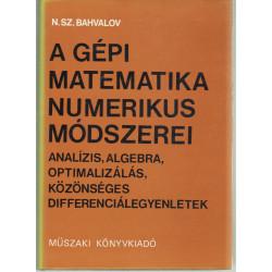 A gépi matematika numerikus módszerei .
