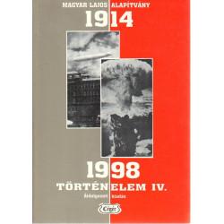 Történelem IV. ( 1914-1998 )
