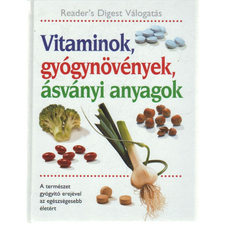 Vitaminok, gyógynövények, ásványi anyagok .