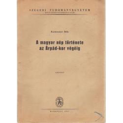 A magyar nép története az Árpéd-kor végéig ( 1957 -es )