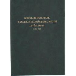 Középkori oklevelek a Szabolcs-Szatmár-Bereg Megyei Levéltárban (1300-1525)