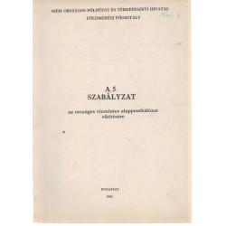 A.5. Szabályzat ( 1980 ) az országos vízszintes alapponthálózat sűrítésére.