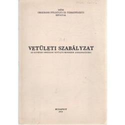 A.1. Vetületi szabályzat 1975. Az egységes országos vetületi rendszer alkalmazására .