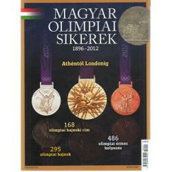 Magyar olimpiai sikerek ( 1896-2012 )