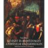 Művészet és orvostudomány a történelmi Magyarországon
