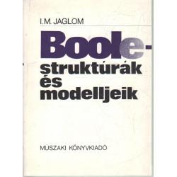 Boole-struktúrák és modelljeik.