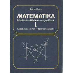 Matematika I. Feladatok- ötletek- megoldások