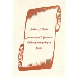 Ópusztaszer- Monostor lelőhely antropológiai leletei