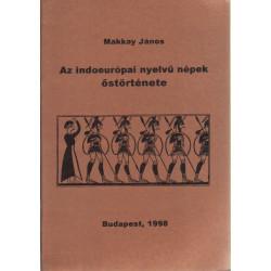 Az indoeurópai nyelvű népek őstörténete.