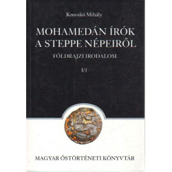 Mohamedán írók a steppe népeiről.