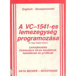 A VC-1541-es lemezegység programozása ( A nagy floppy könyv )