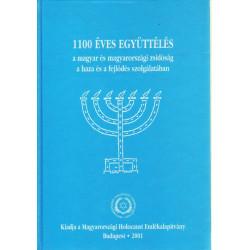 1100 éves együttélés- a magyar és magyarországi zsidóság a haza és a fejlődés szolgálatában .