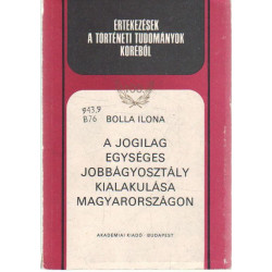 A jogilag egységes jobbágyosztály kialakulása Magyarországon .