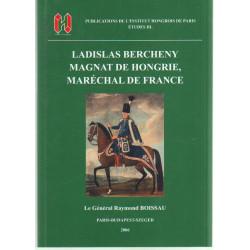 Ladislas Bercheny magnet de Hongrie, maréchal de France . ( francia nyelvű )