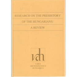 Research on the prehistory of the hungarians a review .