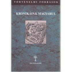 Krónikáink Magyarul