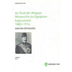 Az Osztrák-Magyar Monarchia és Egyiptom kapcsolatai 1882-1914