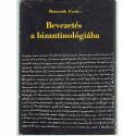 Bevezetés a bizantiológiába