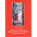 Santiago de compostela: Szent Jakab tisztelet Európában és Magyarországon.