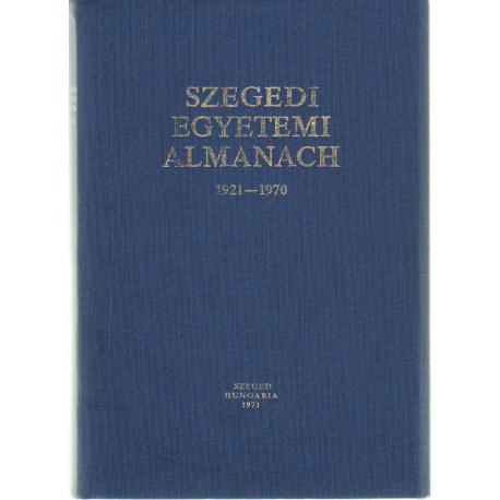 Szegedi egyetemi Almanach 1921-1970