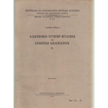 Elektromos távmérő műszerek és geodéziai alkalmazásuk II.