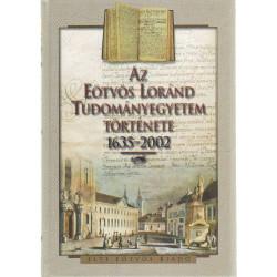 Az Eötvös Lóránd Tudományegyetem története 1635-2002