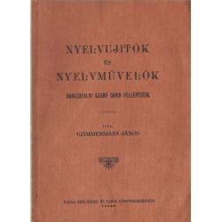 Nyelvujitók és nyelvművelők