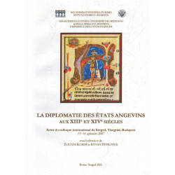 La Diplomatie des états angevins aux XIII et XIV siecles