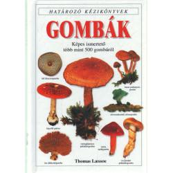Gombák -Képes ismerető több mint 500 gombáról .
