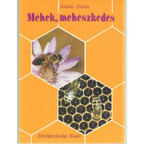 Méhek , méhészkedés