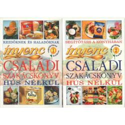 Ínyenc családi szakácskönyv hús nélkül. (1-2 kötet . )