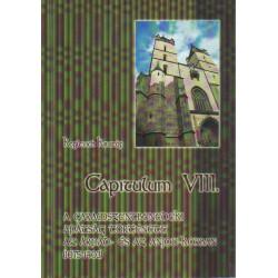 Capitulum VIII. -A Garamszentbenedeki Apátság törénete az Árpád- és az Anjou-korban. (1075-1403 )