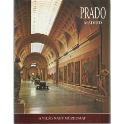 Prado Madrid - A világ nagy múzeumai.