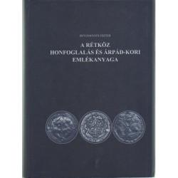 A rétköz honfoglalás és Árpád-kori emlékenyaga .