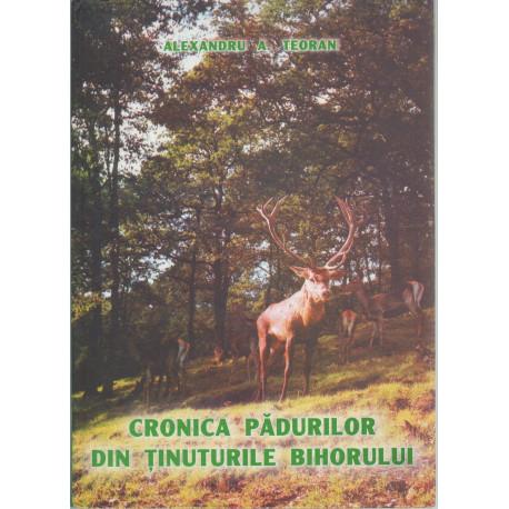 Cronica Padurilor Din Tinuturile Bihorului (2004)