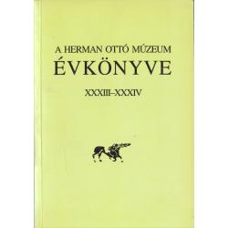 A Herman Ottó Múzeum évkönyve XXXIII-XXXIV.