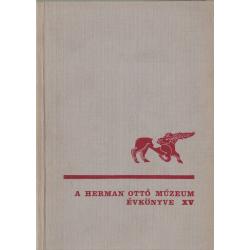 A Herman Ottó Múzeum évkönyve XV.