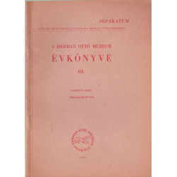 A Herman Ottó Múzeum évkönyve III.