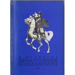 A Miskolci Herman Ottó Múzeum közleményei 15.