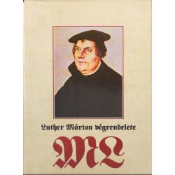 Luther Márton végrendelete