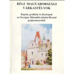 Régi magyarországi várkastélyok