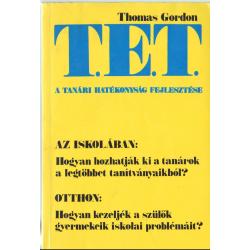 A tanári hatékonyság fejlesztése - A T.E.T.-módszer