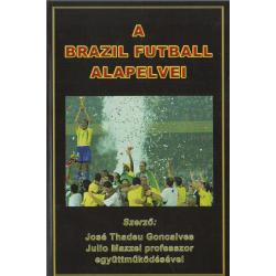 A brazil futball alapelvei