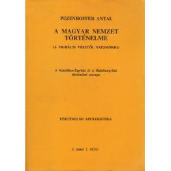 A magyar nemzet történelme I/2. (A mohácsi vésztől napjainkig)