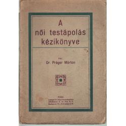 A női testápolás kézikönyve