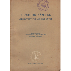 Tessedik Sámuel válogatott pedagógiai művei