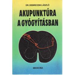 Akupunktúra a gyógyításban